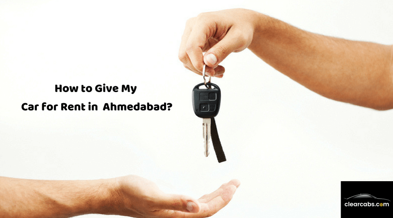 How to Give My Car for Rent in Ahmedabad